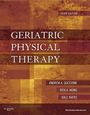 Geriatric Physical Therapy By Guccione